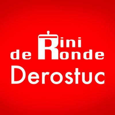 Rini de Ronde / Derostuc
